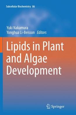 Abbildung von Nakamura / Li-Beisson | Lipids in Plant and Algae Development | Softcover reprint of the original 1st ed. 2016 | 2018 | 86