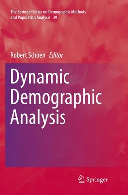 Abbildung von Schoen | Dynamic Demographic Analysis | Softcover reprint of the original 1st ed. 2016 | 2018 | 39