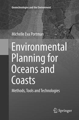 Abbildung von Portman | Environmental Planning for Oceans and Coasts | Softcover reprint of the original 1st ed. 2016 | 2018 | Methods, Tools, and Technologi... | 15