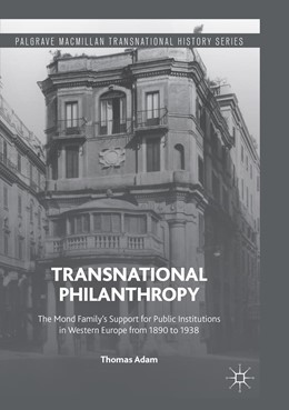 Abbildung von Adam | Transnational Philanthropy | Softcover reprint of the original 1st ed. 2016 | 2018 | The Mond Family's Support for ...
