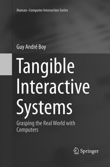 Tangible Interactive Systems | Boy | Softcover reprint of the original 1st ed. 2016, 2018 | Buch (Cover)