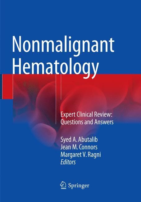 Nonmalignant Hematology | Abutalib / Connors / Ragni | Softcover reprint of the original 1st ed. 2016, 2018 | Buch (Cover)