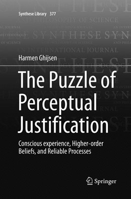 Abbildung von Ghijsen | The Puzzle of Perceptual Justification | Softcover reprint of the original 1st ed. 2016 | 2018 | Conscious experience, Higher-o... | 377