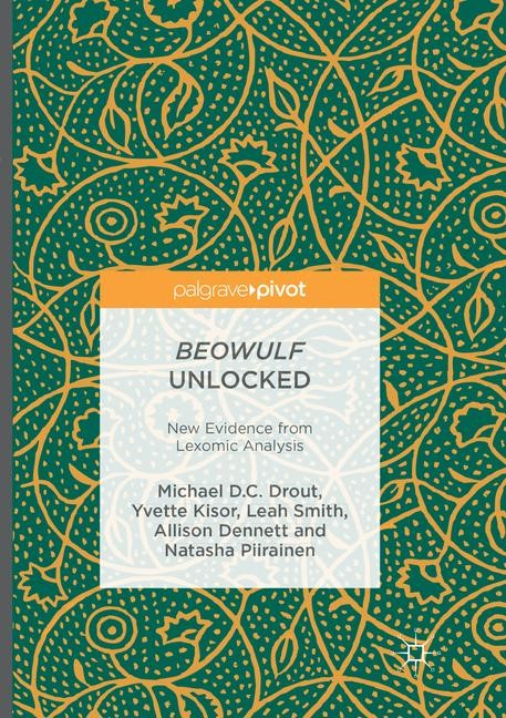 Beowulf Unlocked | Drout / Kisor / Smith | Softcover reprint of the original 1st ed. 2016, 2018 | Buch (Cover)