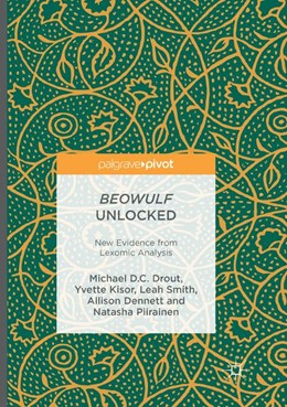 Abbildung von Drout / Kisor / Smith | Beowulf Unlocked | Softcover reprint of the original 1st ed. 2016 | 2018 | New Evidence from Lexomic Anal...