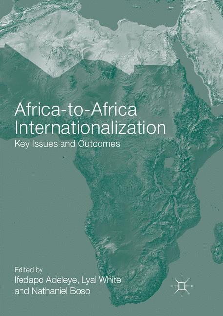 Africa-to-Africa Internationalization | Adeleye / White / Boso | Softcover reprint of the original 1st ed. 2016, 2018 | Buch (Cover)
