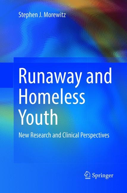 Runaway and Homeless Youth | Morewitz | Softcover reprint of the original 1st ed. 2016, 2018 | Buch (Cover)