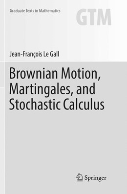 Abbildung von Le Gall | Brownian Motion, Martingales, and Stochastic Calculus | Softcover reprint of the original 1st ed. 2016 | 2018 | 274