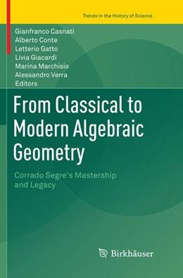 Abbildung von Casnati / Conte | From Classical to Modern Algebraic Geometry | 1. Auflage | 2018 | beck-shop.de
