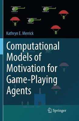 Abbildung von Merrick | Computational Models of Motivation for Game-Playing Agents | Softcover reprint of the original 1st ed. 2016 | 2018