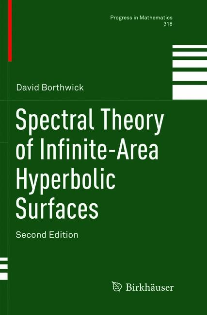 Spectral Theory of Infinite-Area Hyperbolic Surfaces | Borthwick | Softcover reprint of the original 2nd ed. 2016, 2018 | Buch (Cover)