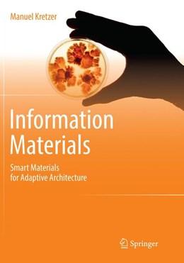 Abbildung von Kretzer   Information Materials   Softcover reprint of the original 1st ed. 2017   2018   Smart Materials for Adaptive A...