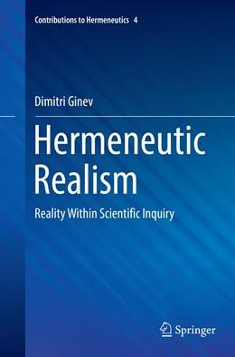 Abbildung von Ginev | Hermeneutic Realism | 1. Auflage | 2018 | 4 | beck-shop.de