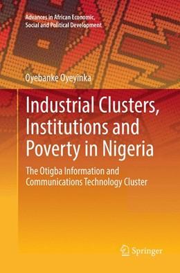Abbildung von Oyeyinka | Industrial Clusters, Institutions and Poverty in Nigeria | 1. Auflage | 2018 | beck-shop.de