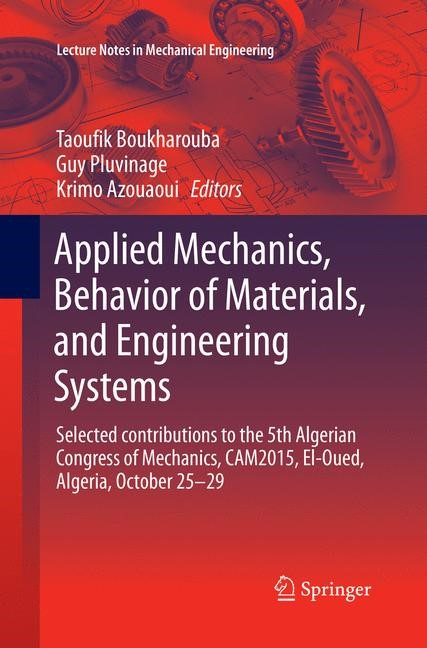 Applied Mechanics, Behavior of Materials, and Engineering Systems | Boukharouba / Pluvinage / Azouaoui | Softcover reprint of the original 1st ed. 2017, 2018 | Buch (Cover)