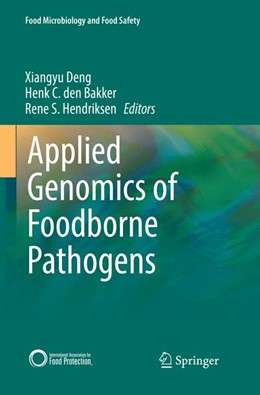 Abbildung von Deng / den Bakker | Applied Genomics of Foodborne Pathogens | 1. Auflage | 2018 | beck-shop.de