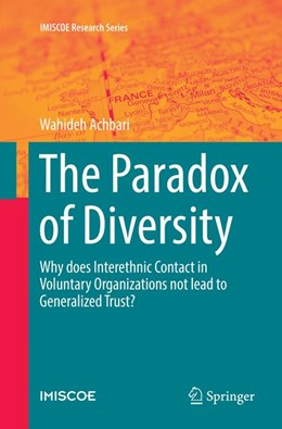 Abbildung von Achbari | The Paradox of Diversity | Softcover reprint of the original 1st ed. 2016 | 2018 | Why does Interethnic Contact i...