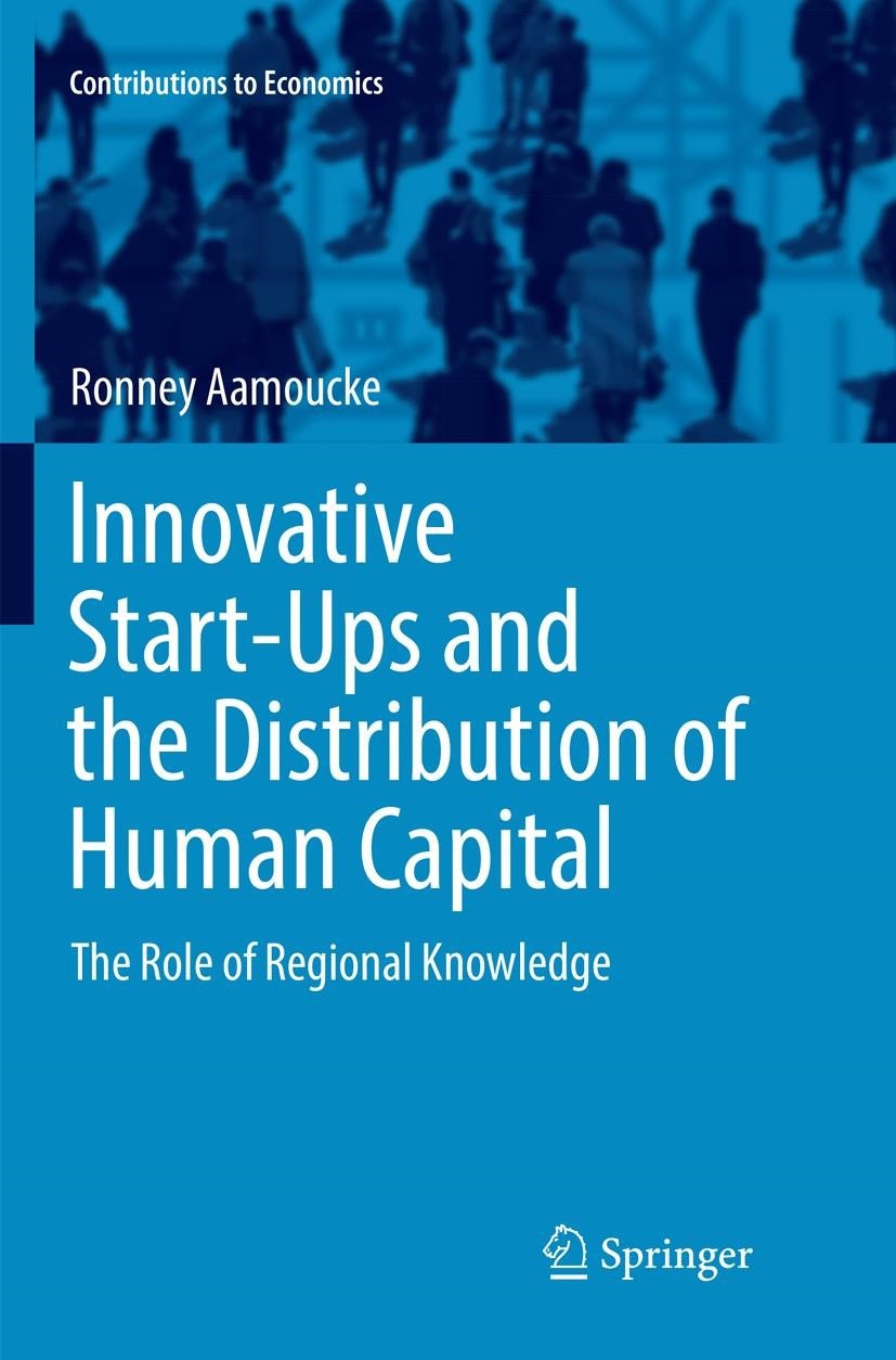 Innovative Start-Ups and the Distribution of Human Capital | Aamoucke | Softcover reprint of the original 1st ed. 2016, 2018 | Buch (Cover)