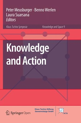 Abbildung von Meusburger / Werlen / Suarsana   Knowledge and Action   Softcover reprint of the original 1st ed. 2017   2018   9