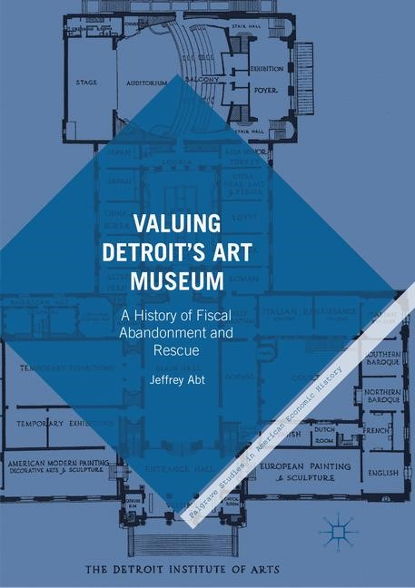 Valuing Detroit's Art Museum | Abt | Softcover reprint of the original 1st ed. 2017, 2018 | Buch (Cover)