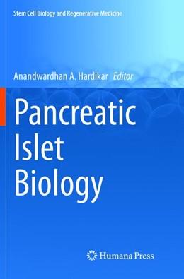 Abbildung von A. Hardikar | Pancreatic Islet Biology | Softcover reprint of the original 1st ed. 2016 | 2018