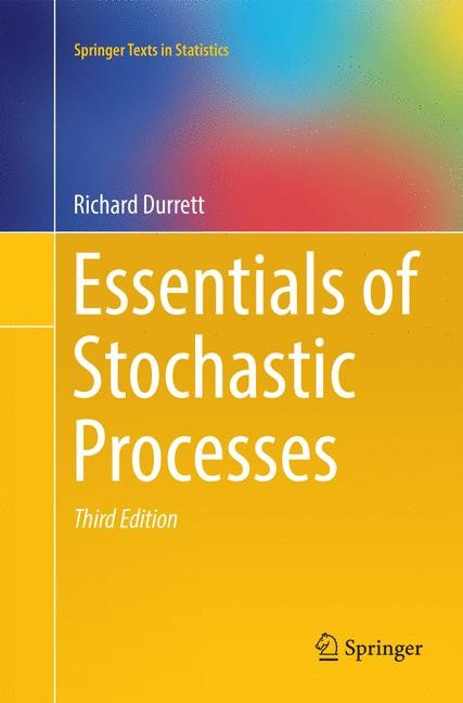 Essentials of Stochastic Processes | Durrett | Softcover reprint of the original 3rd ed. 2016, 2018 | Buch (Cover)