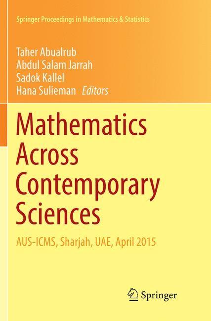 Abbildung von Abualrub / Jarrah / Kallel / Sulieman | Mathematics Across Contemporary Sciences | Softcover reprint of the original 1st ed. 2017 | 2018