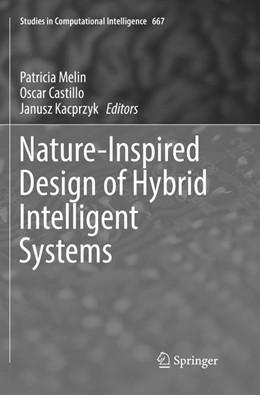 Abbildung von Melin / Castillo   Nature-Inspired Design of Hybrid Intelligent Systems   1. Auflage   2018   667   beck-shop.de