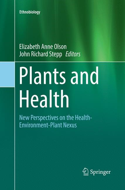 Plants and Health | Olson / Stepp | Softcover reprint of the original 1st ed. 2016, 2018 | Buch (Cover)