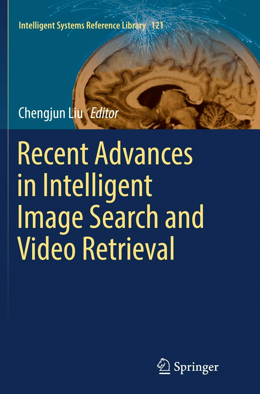 Recent Advances in Intelligent Image Search and Video Retrieval | Liu | Softcover reprint of the original 1st ed. 2017, 2018 | Buch (Cover)