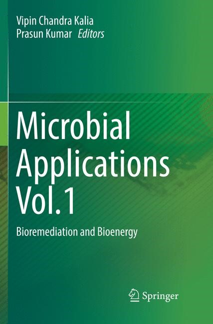 Microbial Applications Vol.1 | Kalia / Kumar | Softcover reprint of the original 1st ed. 2017, 2018 | Buch (Cover)