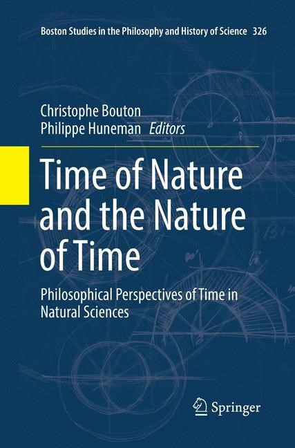 Time of Nature and the Nature of Time | Bouton / Huneman | Softcover reprint of the original 1st ed. 2017, 2018 | Buch (Cover)