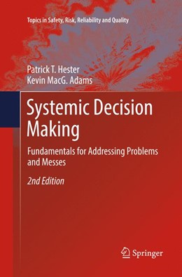 Abbildung von Hester / Adams | Systemic Decision Making | Softcover reprint of the original 2nd ed. 2017 | 2018 | Fundamentals for Addressing Pr... | 33