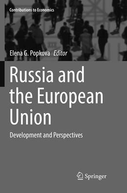 Abbildung von Popkova | Russia and the European Union | Softcover reprint of the original 1st ed. 2017 | 2018 | Development and Perspectives