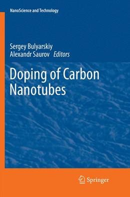 Abbildung von Bulyarskiy / Saurov | Doping of Carbon Nanotubes | Softcover reprint of the original 1st ed. 2017 | 2018