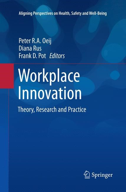 Workplace Innovation | Oeij / Rus / Pot | Softcover reprint of the original 1st ed. 2017, 2018 | Buch (Cover)