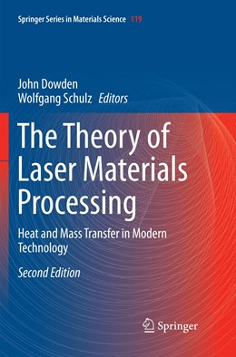 Abbildung von Dowden / Schulz   The Theory of Laser Materials Processing   Softcover reprint of the original 2nd ed. 2017   2018   Heat and Mass Transfer in Mode...   119