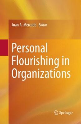Abbildung von Mercado   Personal Flourishing in Organizations   Softcover reprint of the original 1st ed. 2018   2018