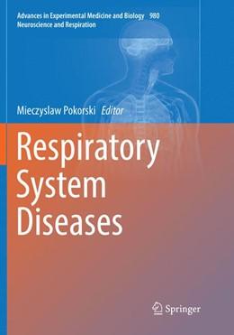 Abbildung von Pokorski | Respiratory System Diseases | Softcover reprint of the original 1st ed. 2017 | 2018