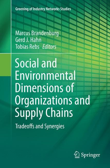Social and Environmental Dimensions of Organizations and Supply Chains | Brandenburg / Hahn / Rebs | Softcover reprint of the original 1st ed. 2018, 2018 | Buch (Cover)
