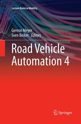 Abbildung von Meyer / Beiker | Road Vehicle Automation 4 | Softcover reprint of the original 1st ed. 2018 | 2018