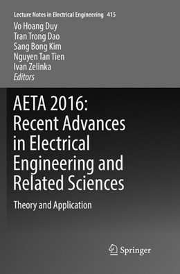 Abbildung von Duy / Dao / Kim / Tien / Zelinka | AETA 2016: Recent Advances in Electrical Engineering and Related Sciences | Softcover reprint of the original 1st ed. 2017 | 2018 | Theory and Application | 415
