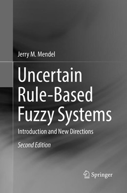 Abbildung von Mendel | Uncertain Rule-Based Fuzzy Systems | Softcover reprint of the original 2nd ed. 2017 | 2018 | Introduction and New Direction...