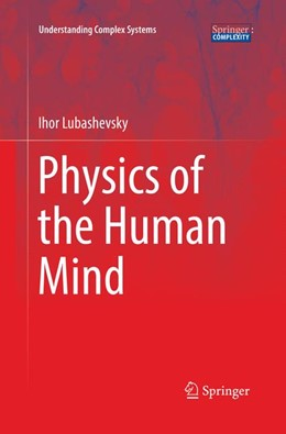 Abbildung von Lubashevsky | Physics of the Human Mind | Softcover reprint of the original 1st ed. 2017 | 2018