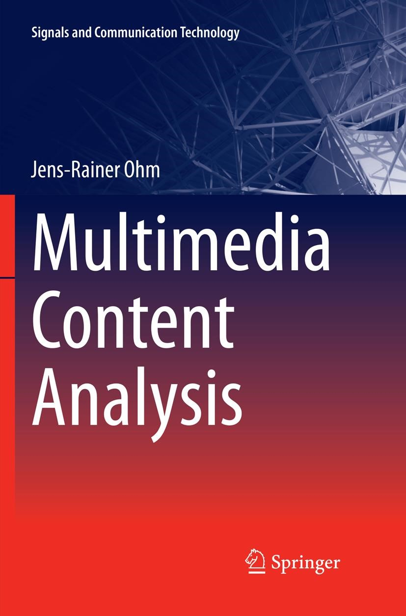 Multimedia Content Analysis | Ohm | Softcover reprint of the original 1st ed. 2016, 2018 | Buch (Cover)