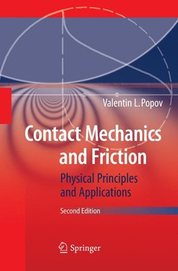 Abbildung von Popov | Contact Mechanics and Friction | Softcover reprint of the original 2nd ed. 2017 | 2018 | Physical Principles and Applic...