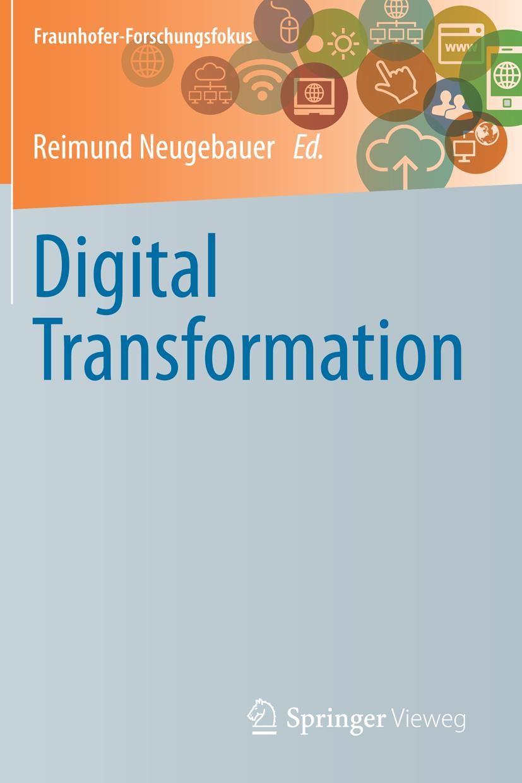 Digital Transformation   Neugebauer   1st ed. 2019, 2018   Buch (Cover)
