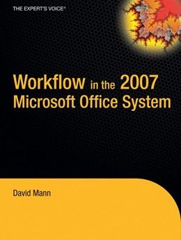 Abbildung von Mann | Workflow in the 2007 Microsoft Office System | 1st Corrected ed., Corr. 2nd printing | 2007