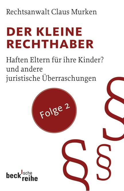 Cover: Claus Murken, Der kleine Rechthaber. Folge 2