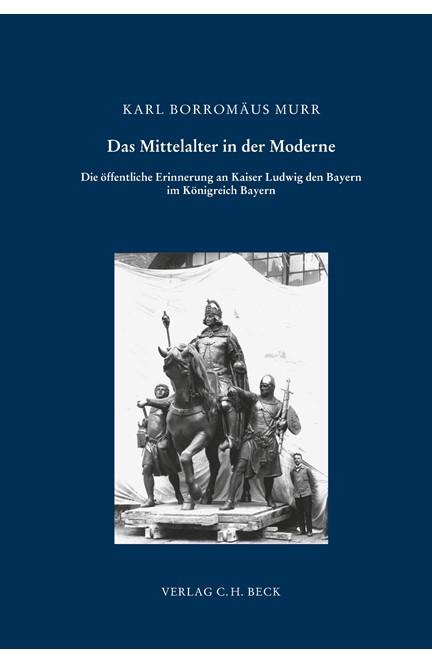 Cover: Karl Borromäus Murr, Ludwig der Bayer: Ein Kaiser für das Königreich?
